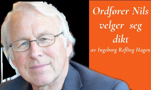 """Vignett med tekst: """"Ordfører Nils velger seg dikt av Ingeborg Refling Hagen"""" og portrett av Nils Røhne"""